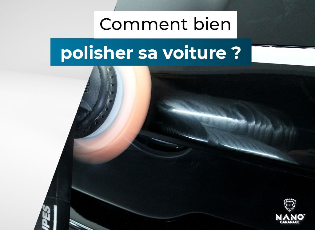 Comment bien polisher sa voiture